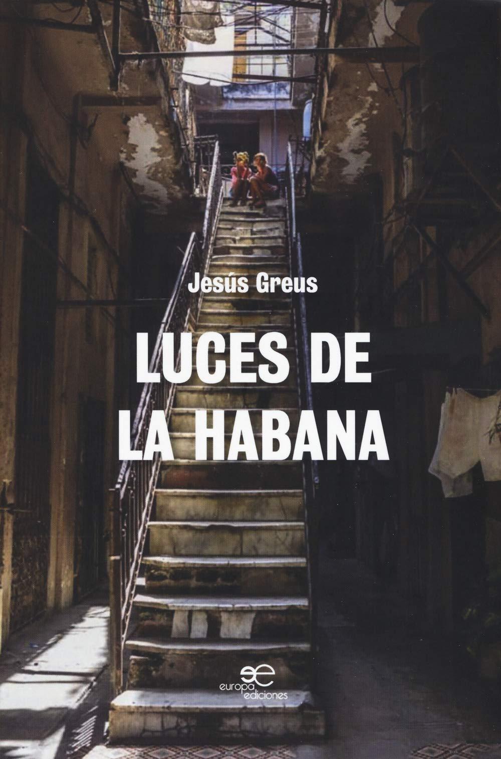 Luces de la Habana (Edificar Universos): Amazon.es: Greus, Jesús: Libros