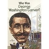Who Was George Washington Carver? (Turtleback School & Library Binding Edition)