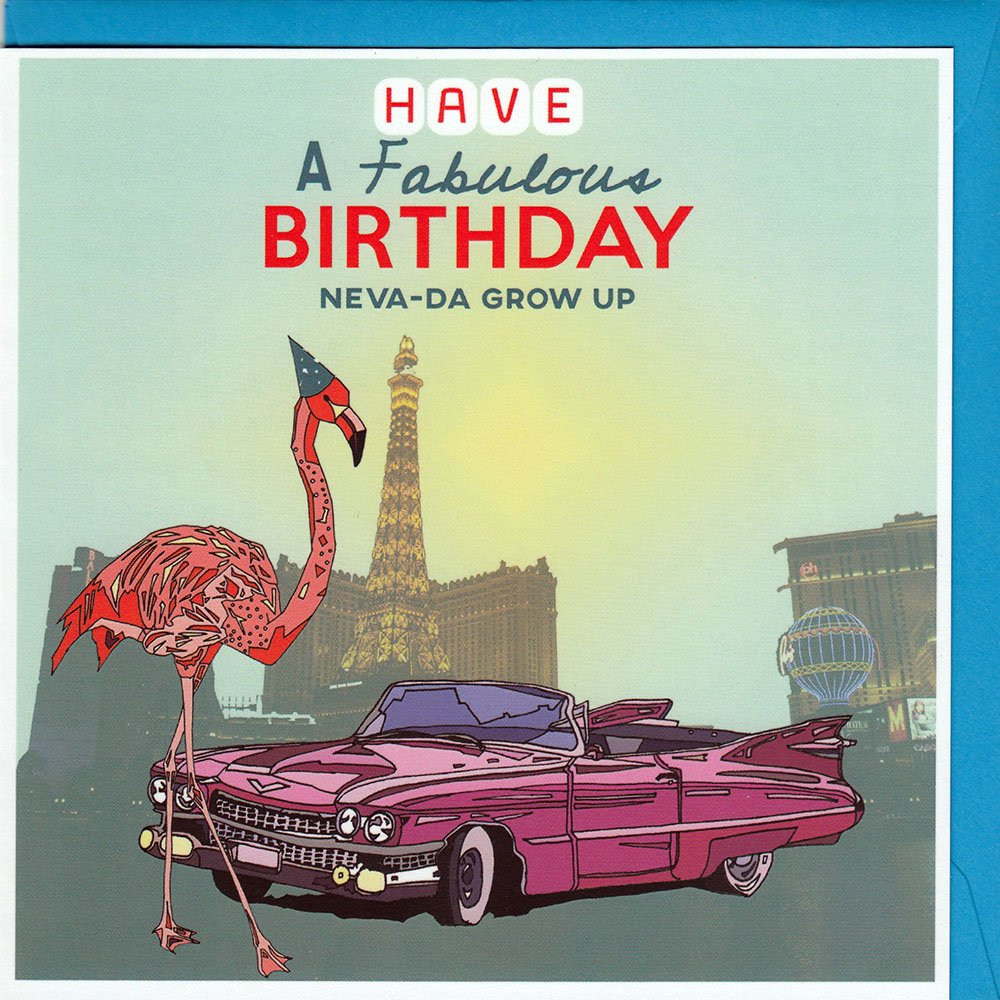 Welcome To Your Fabulous Birthday Neva-da Grow Up Quirky Flamingo Pink Cadillac Car Vegas Birthday Card Hand drawn