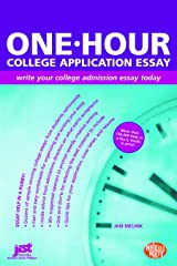 One-Hour College Application Essay: Write Your College Admission Essay Today Paperback
