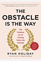 The Obstacle Is the Way: The Timeless Art of Turning Trials into Triumph Hardcover