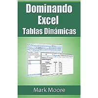 Dominando Excel: Tablas Dinamicas