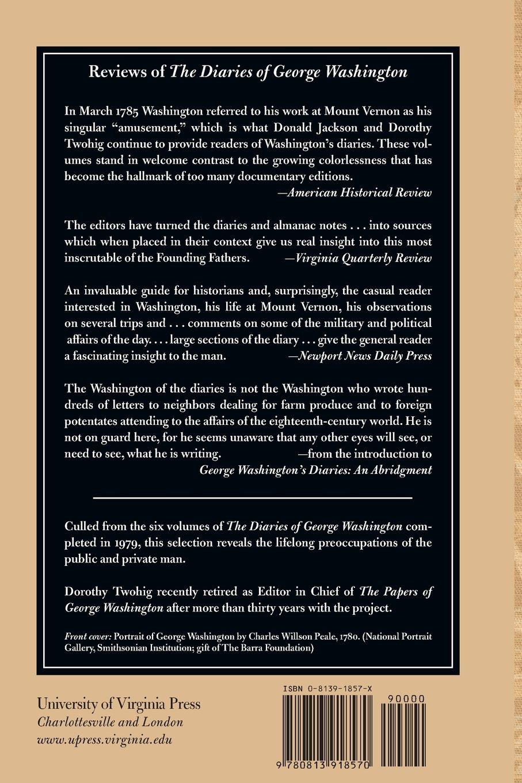 Amazon: George Washington's Diaries: An Abridgment (9780813918570): George  Washington, Dorothy Twohig: Books