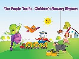 The Purple Turtle - Children's Nursery Rhymes