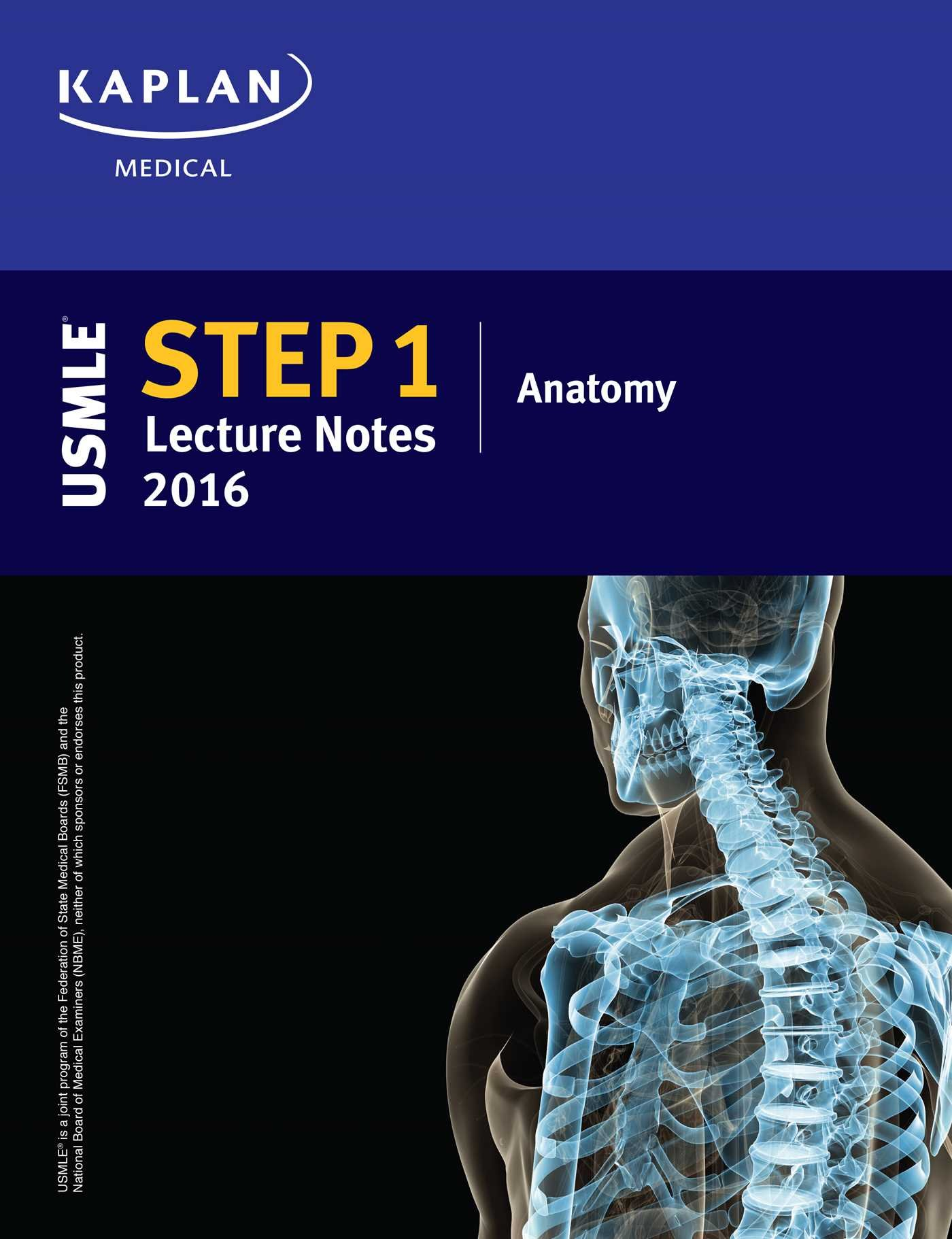 Buy USMLE Step 1 Lecture Notes 2016: Anatomy (Kaplan Test Prep) Book ...