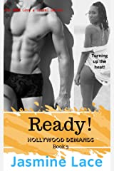 Ready!: (Hollywood Demands Book 3) The BWWM Love & Travel Romance Kindle Edition