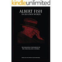 Albert Fish In His Own Words