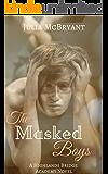 The Masked Boys: A Highlands Bridge Academy Novel