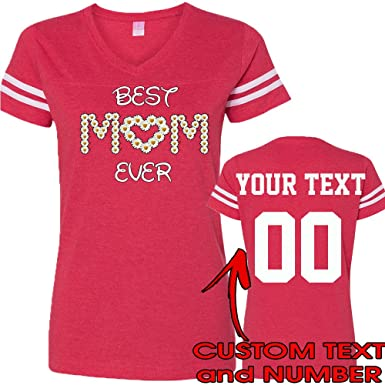 c4edc705 Best Mom Ever Mothers Day Custom Jersey Style T-Shirts 1 Sided Design Your  OWN