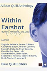 Within Earshot: Rumors, Whispers, and Lies Kindle Edition