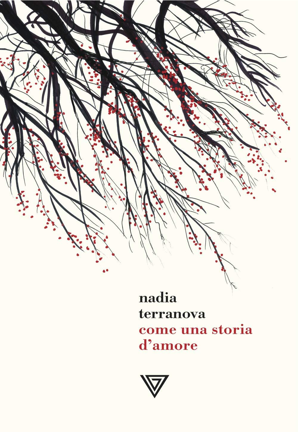Amazon.it: Come una storia d'amore - Terranova, Nadia - Libri