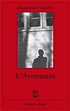 L'Avversario (Opere di Emmanuel Carrère)