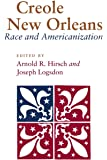 Creole New Orleans: Race and Americanization