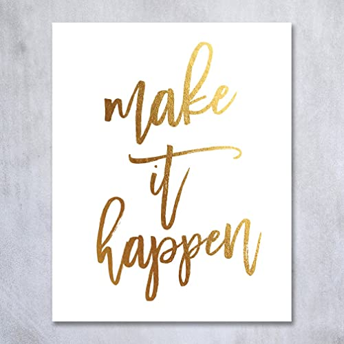 Make It Happen Gold Foil Decor Home Wall Art Print Inspirational  Motivational Quote Metallic Poster 5