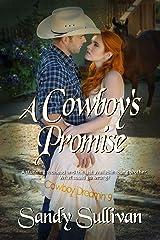 A Cowboy's Promise (Cowboy Dreamin' Book 9) Kindle Edition