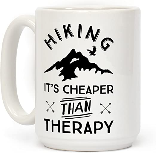 LookHUMAN Hiking Its Cheaper Than Therapy White 15 Ounce Ceramic Coffee Mug