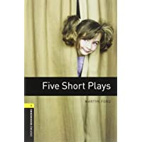Oxford Bookworms Playscripts, New Edition: Level 1 (400 headwords) Five Short Plays
