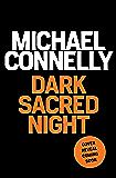 Dark Sacred Night: A Bosch and Ballard Novel (HARRY BOSCH)