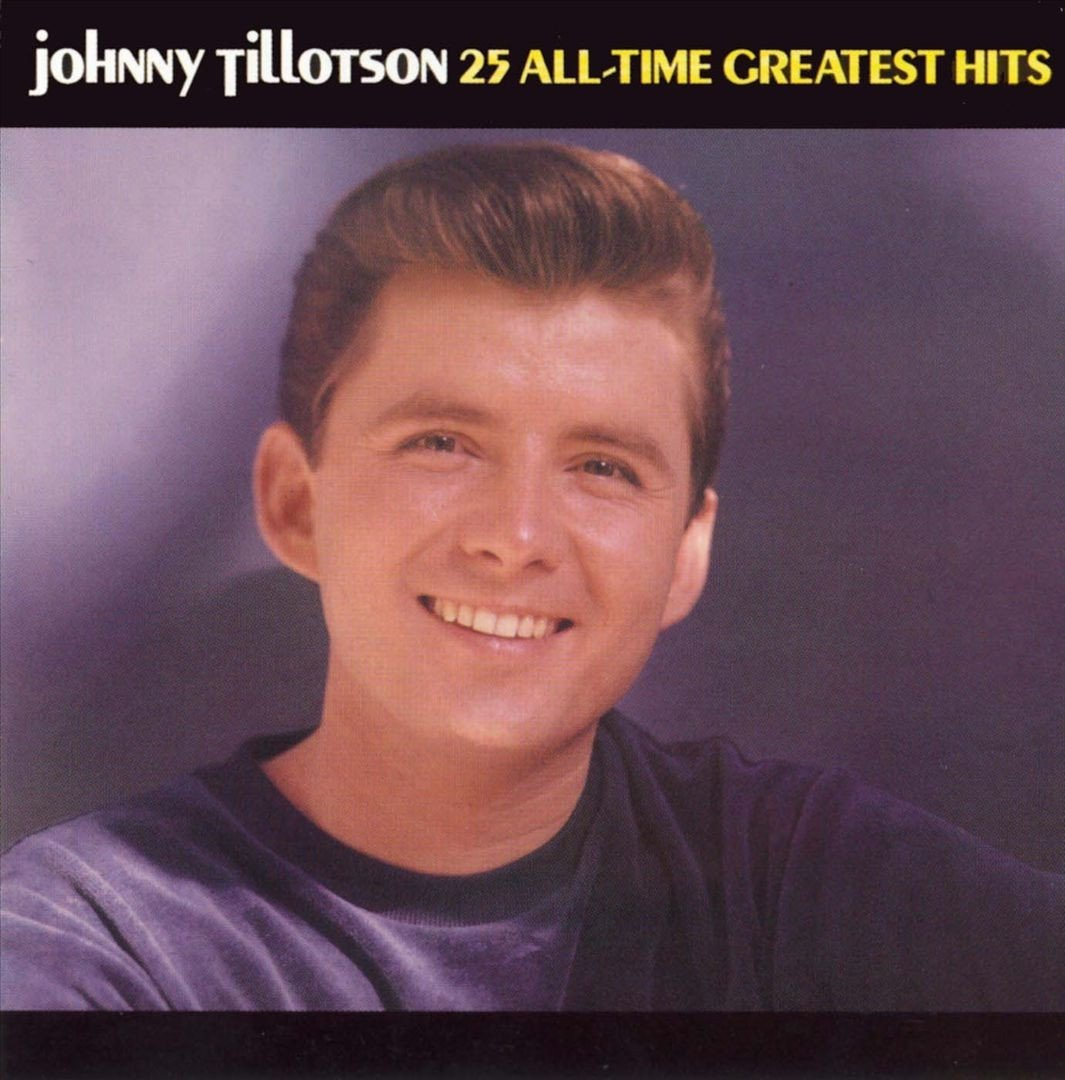Johnny Tillotson - 25 All-Time Greatest Hits by Varese Sarabande