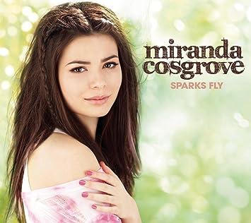 miranda cosgrove sparks fly deluxe amazon com music
