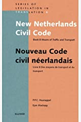 New Netherlands Civil Code/ Nouveau Code Civil Neerlandais, Book (Series Legislation in Translation) (Bk. 8) Hardcover