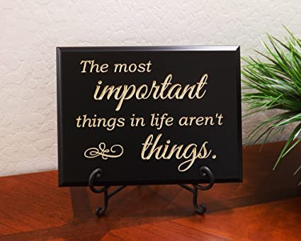 the more important things in life