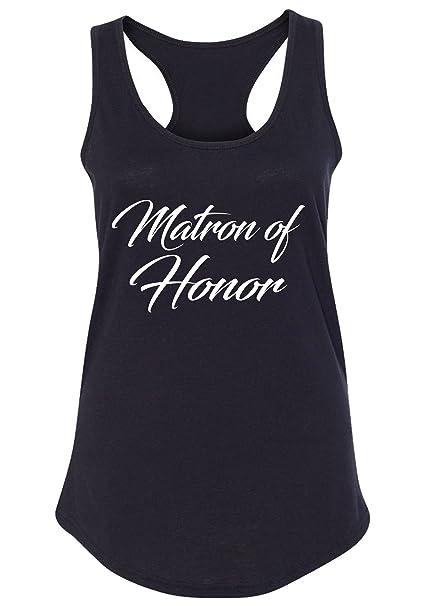 dc17b78c3b0bb8 Amazon.com  Couples Apparel Matron of Honor Tank Top – Bridal Party Tanks - Bachelorette  Party Tank Tops - Wedding Racerback  Clothing