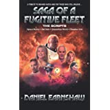Saga of a Fugitive Fleet: Space Mutiny / Fail Safe / Quarantine World / Paradise Void - The Scripts
