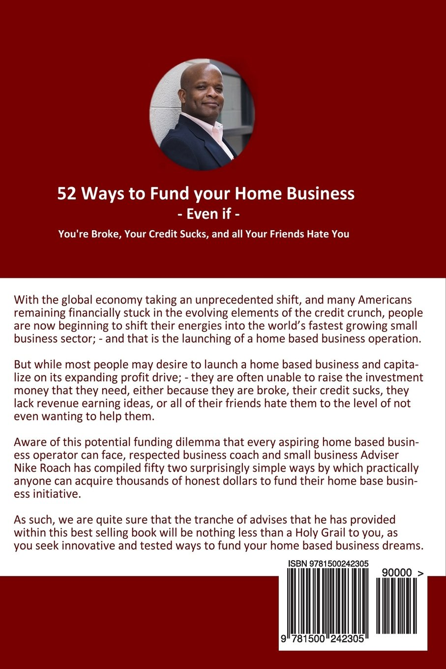 52 Ways To Fund Your Home Based Business Even If You're Broke, Your