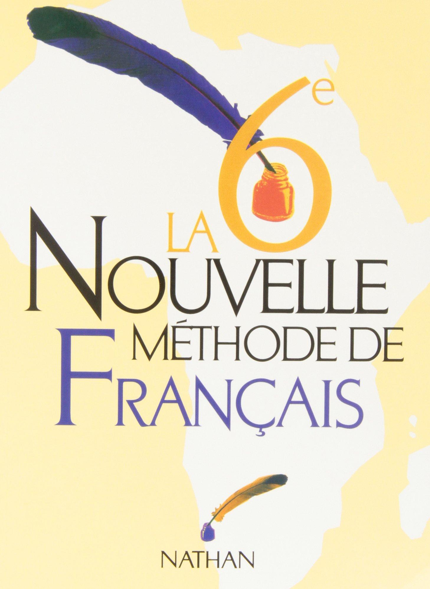 La Nouvelle Methode De Francais 6eme Livre De L Eleve