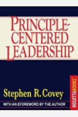 Principle-Centered Leadership Kindle Edition