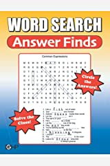 Word Search Answer Finds: The NEW Kind Of Word Search - Solve The Clues... Circle The Answers Paperback