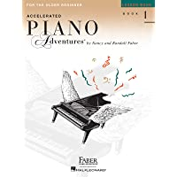 INTERNATIONAL EDITION ACCELERATED PIANO ADVENTURES LESSON BOOK-BOOK1 FOR OLDER BEGINNER: Lesson Book 1, International…