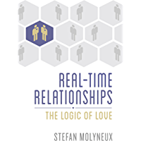 Real-Time Relationships: The Logic of Love (English Edition)
