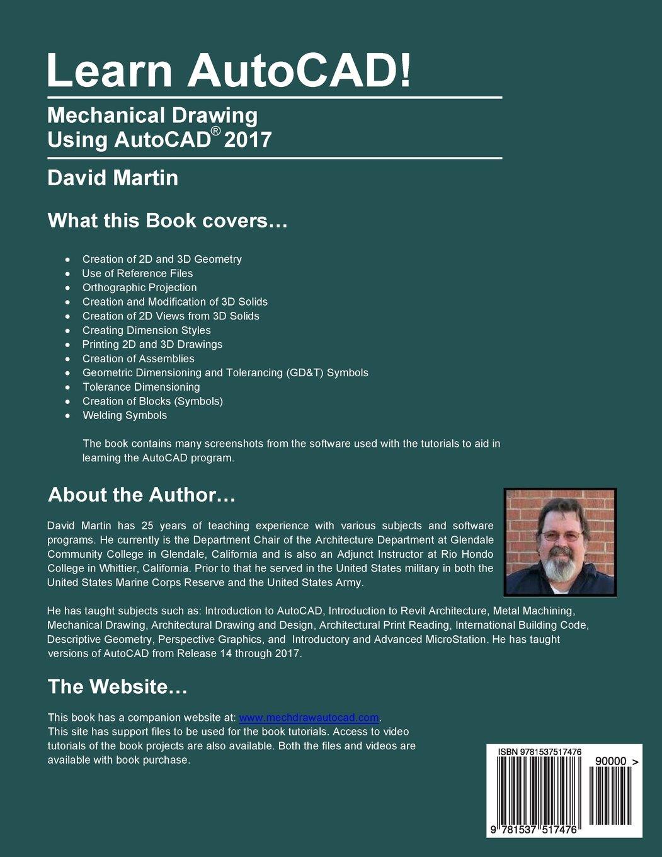 Learn AutoCAD!: Mechanical Drawing Using AutoCAD® 2017: David Martin ...