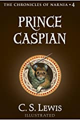 Prince Caspian: The Return to Narnia (Chronicles of Narnia Book 4) Kindle Edition