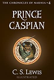 Prince Caspian: The Return to Narnia (Chronicles of Narnia Book 4)