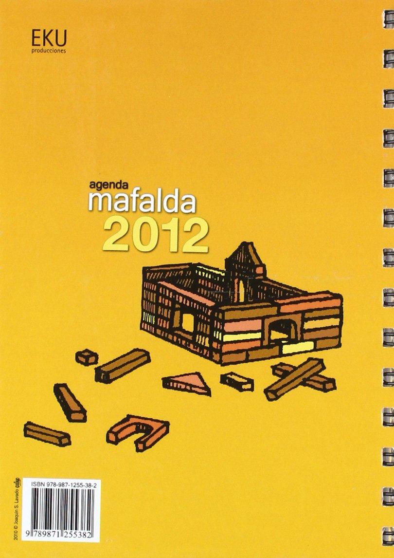 Agenda Mafalda 2012 - Espiral: Amazon.es: QUINO: Libros