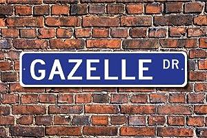 CELYCASY Gazelle Gazelle Gift Gazelle Sign Gazelle Decor Gazelle Lover Antelope Family Gazelle Expert Custom Street Sign Quality Metal Sign