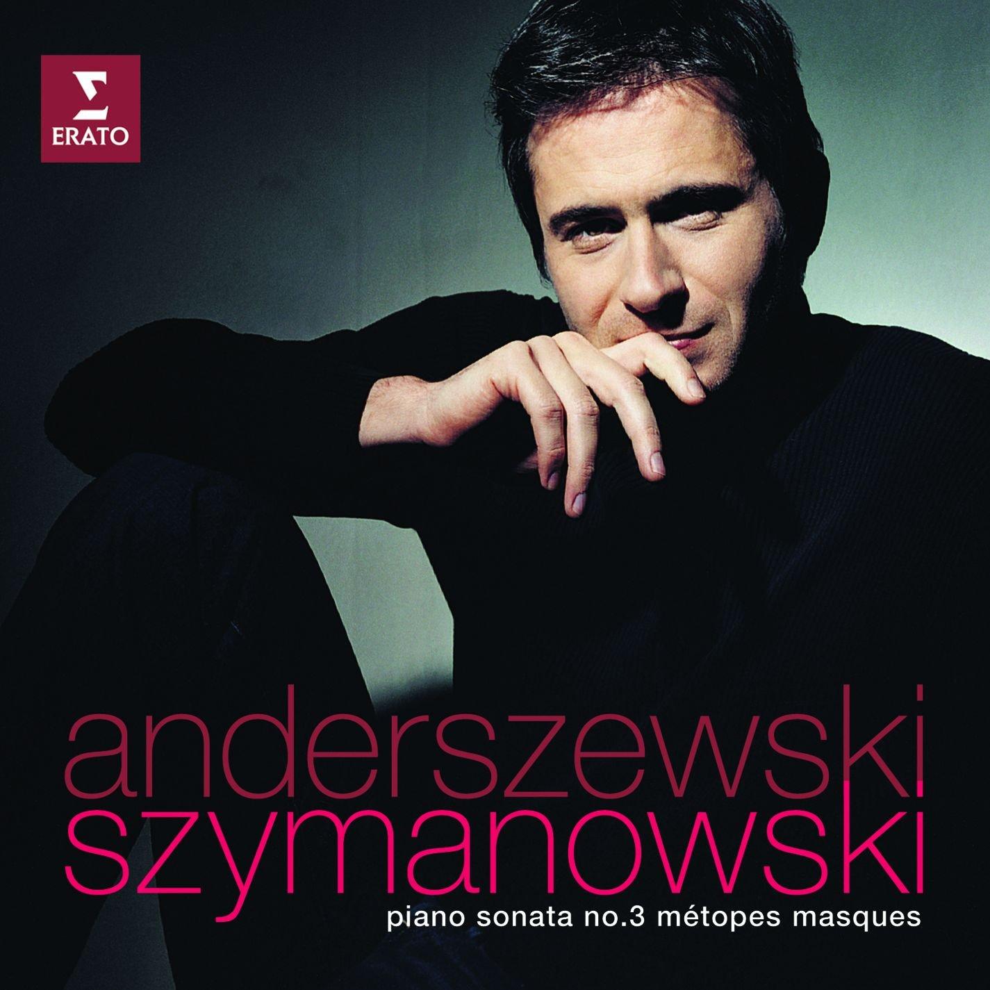 CD : Piotr Anderszewski - Sonata No 3 Metopes Masques (CD)