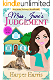 Miss June's Judgement: Kari Jacobs Lawyer Sleuth Cozy Mystery Series Book 2