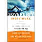 The Sovereign Individual: Mastering the Transition to the Information Age (English Edition)