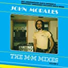 The M+M Mixes: NYC Underground Disco Anthems & Previously Unreleased Exclusive Disco Mixes by John Morales, Vol. 2