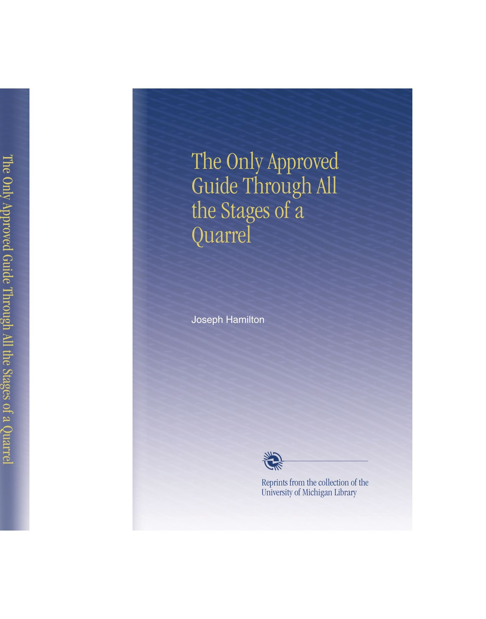 Read Online The Only Approved Guide Through All the Stages of a Quarrel PDF