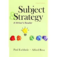 Subject & Strategy: A Writer's Reader