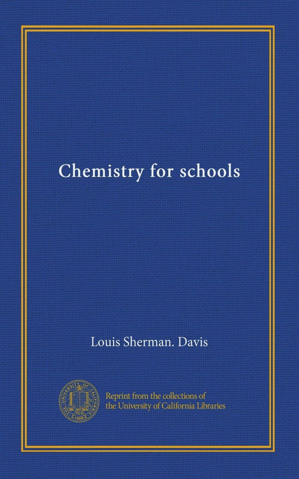 Download Chemistry for schools ebook