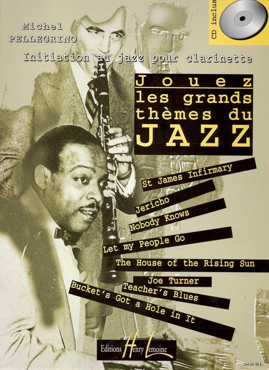Jouez les grands thèmes du jazz Volume 1 (Allemand) Partition – 11 octobre 1997 Michel Pellegrino Lemoine B000ZGDPII Musique