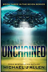 Unchained: A Science Fiction Space Opera Adventure (Scion) Paperback