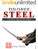 Polished steel: Lessons from the dojo