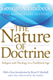 The Nature of Doctrine, 25th Anniversary Edition: Religion and Theology in a Postliberal Age